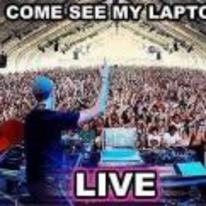 Radnom funny picture tags: DJs come-see-my-laptop-live concert DJ dance-music