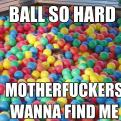 Radnom funny picture tags: ball-so-hard kanye song ball-pit kid