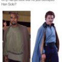 Radnom funny picture tags: black-twitter kanye-west clothing-line Lando-Calrissian betrayed-han-solo