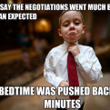 Currently trending funny picture tags: businesskid pushed bedtime kid 10minutes