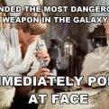 Radnom funny picture tags: dangerous weapon galaxy star-wars luke