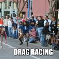 Radnom funny picture tags: dragracing illegal street racing tranny