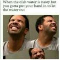 Radnom funny picture tags: drake dishwater black-twitter gross nasty