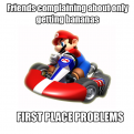 Radnom funny picture tags: mariokart bananas first place problems