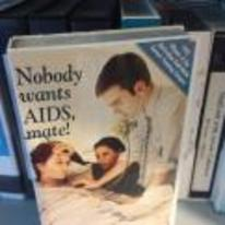 Radnom funny picture tags: nobody-wants-aids-mate YOSPOS aids video VHS