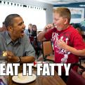 Radnom funny picture tags: obama eat it fatty kid