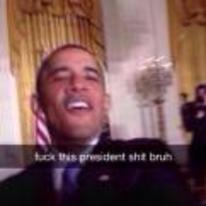 Radnom funny picture tags: obama snapchat fuck-this-president-shit-bruh selfie bruh