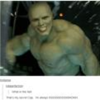 Currently trending funny picture tags: the-mask incredible-hulk tumblr thats-my-secret-cap im-always-smokin
