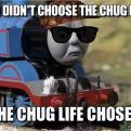 Currently trending funny picture tags: thomas-the-tank-engine chug-life thug-life gangsta shades