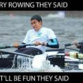 Radnom funny picture tags: try rowing fun they said