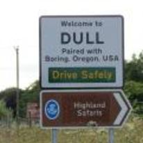Currently trending funny picture tags: welcome-to-dull road-sign england paired-with boring